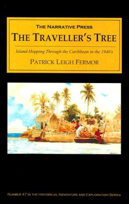 Traveller's Tree: Island Hopping in the Caribbean during the 1940's
