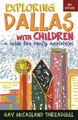 Exploring Dallas With Children
