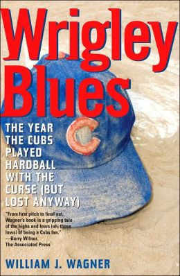 Wrigley Blues: Year the Cubs Played Hardball with the Curse