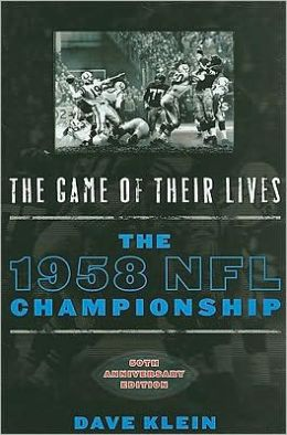The Game of Their Lives, 50th Anniversary Edition: The 1958 NFL Championship