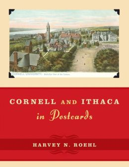 Cornell and Ithaca in Postcards