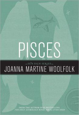 Pisces: Sun Sign Series