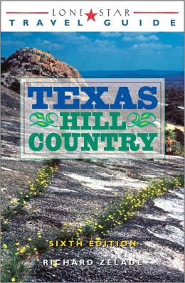 Lone Star Guide to the Texas Hill Country