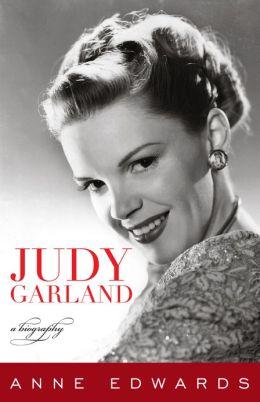 Judy Garland: A Biography