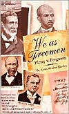 We As Freemen: Plessy v. Ferguson