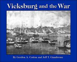 Vicksburg and the War