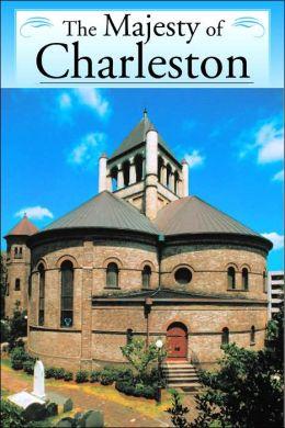 The Majesty of Charleston