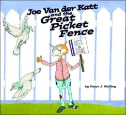 Joe Van Der Katt and the Great Picket Fence