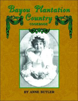 Bayou Plantation Country Cookbook