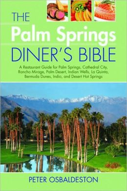 Palm Springs Diner's Bible