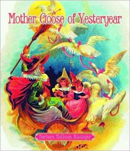 Mother Goose of Yesteryear