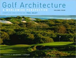 Golf Architecture: A Worldwide Persperctive