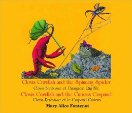 Clovis Crawfish and the Spinning Spider/Clovis Crawfish and the Curious Crapaud