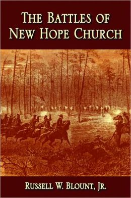 The Battles of New Hope Church