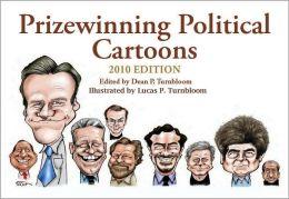 Prizewinning Political Cartoons: 2010 Edition