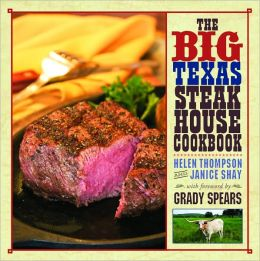 The Big Texas Steakhouse Cookbook