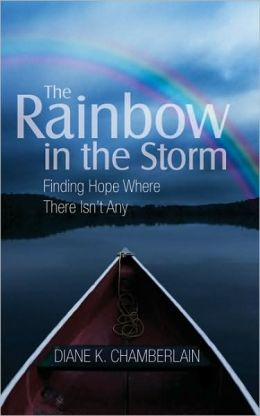 The Rainbow in the Storm: Finding Hope Where There Isn't Any