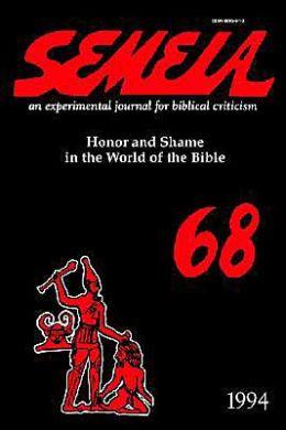 Semeia 68: Honor and Shame in the World