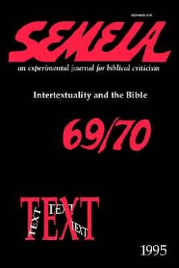 Semeia 69/70: Intertextuality and the BI