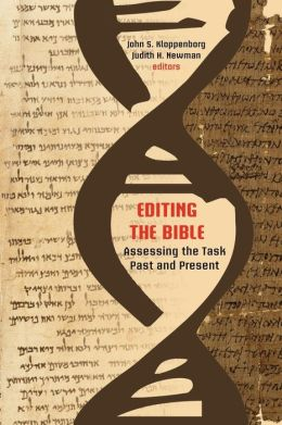Editing the Bible: Assessing the Task Past and Present