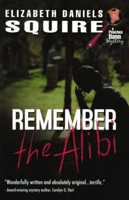 Remember the Alibi