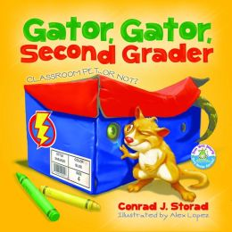 Gator, Gator, Second Grader: Classroom Pet or Not?