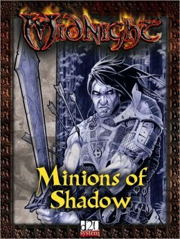 Midnight: Minions of Shadow