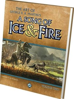 The Art of George R. R. Martin's A Song of Ice and Fire, Volume 2