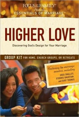 Higher Love Group Kit: Discovering God's Design for Your Marriage