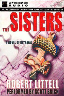 The Sisters: A Novel of Betrayal