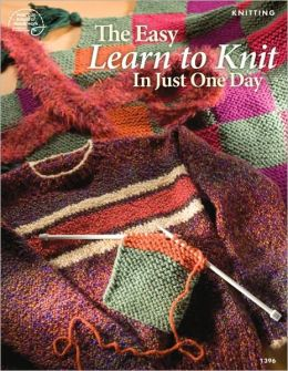 Easy Learn to Knit in Just One Day