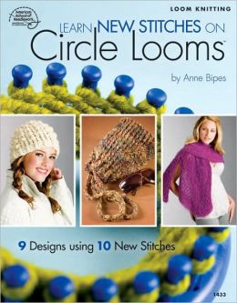 Learn New Stitches on Circle Looms