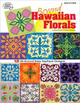 Beyond Hawaiian Florals
