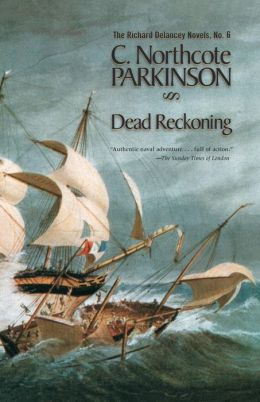 Dead Reckoning (Richard Delancey Novels Series)