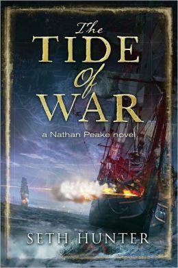 The Tide of War: A Nathan Peake Novel