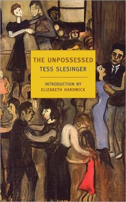 The Unpossessed: A Novel of the Thirties