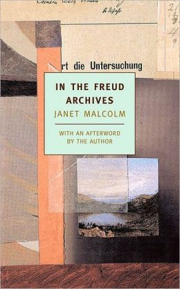 In the Freud Archives (New York Review Books Classics)