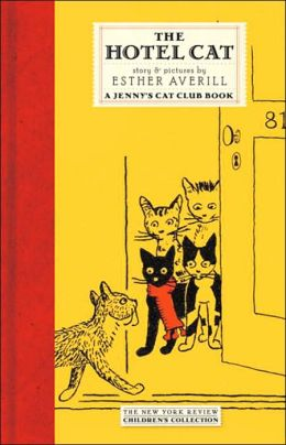 The Hotel Cat: A Jenny's Cat Club Book (New York Review Children's Collection)