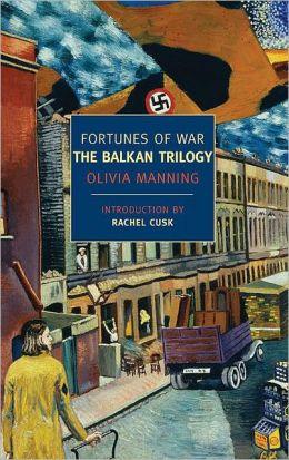 Fortunes of War: The Balkan Trilogy
