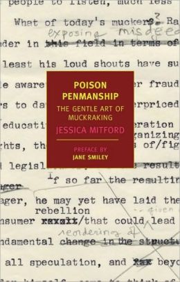 Poison Penmanship: The Gentle Art of Muckraking