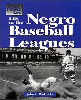 Life in the Negro Baseball