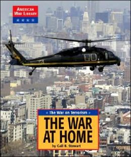 The War on Terrorism: The War at Home