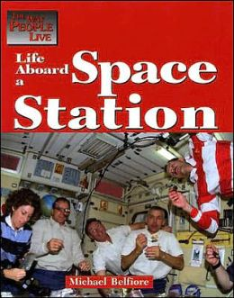 Life Aboard the Space Station