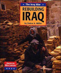 Rebuilding Iraq