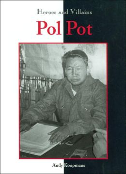 Pol Pot (Heroes and Villains Series)