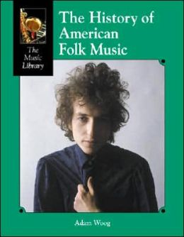 The History of American Folk Music