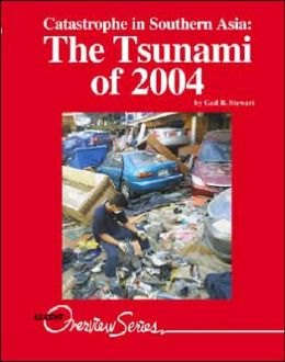 The Tsunami of 2004: Catastrophe in Southern Asia