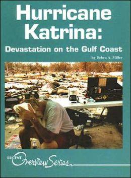 Hurricane Katrina: Devastation on the Gulf Coast