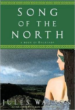 Song of the North (Dalriada Trilogy Series #3)