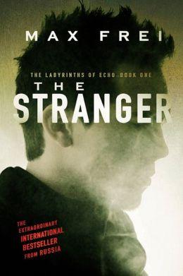 The Stranger (Labyrinths of Echo Series #1)